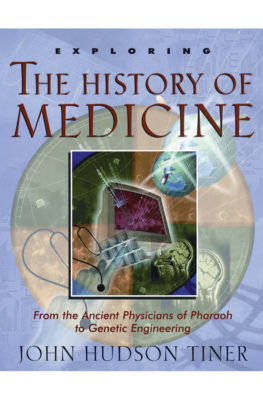 The History of Medicine