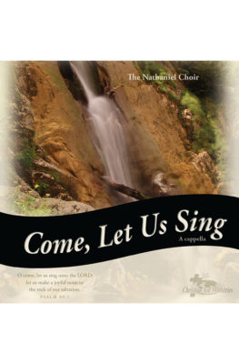 Come, Let Us Sing CD