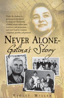 Never Alone - Galina's Story