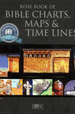 Rose Book of Bible Charts, Maps & Time Lines