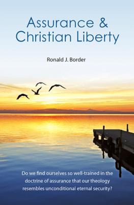 Assurance & Christian Liberty