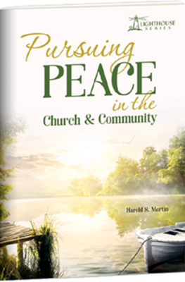 Pursuing Peace in the Church & Community