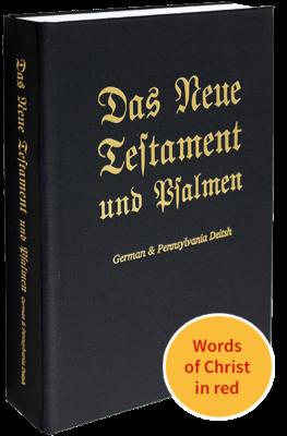 German & Pennsylvania Deitsh New Testament